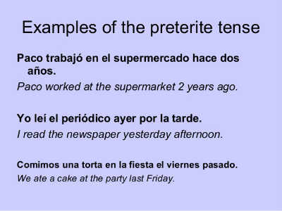 Spanish Preterite Tense - Regular Verbs